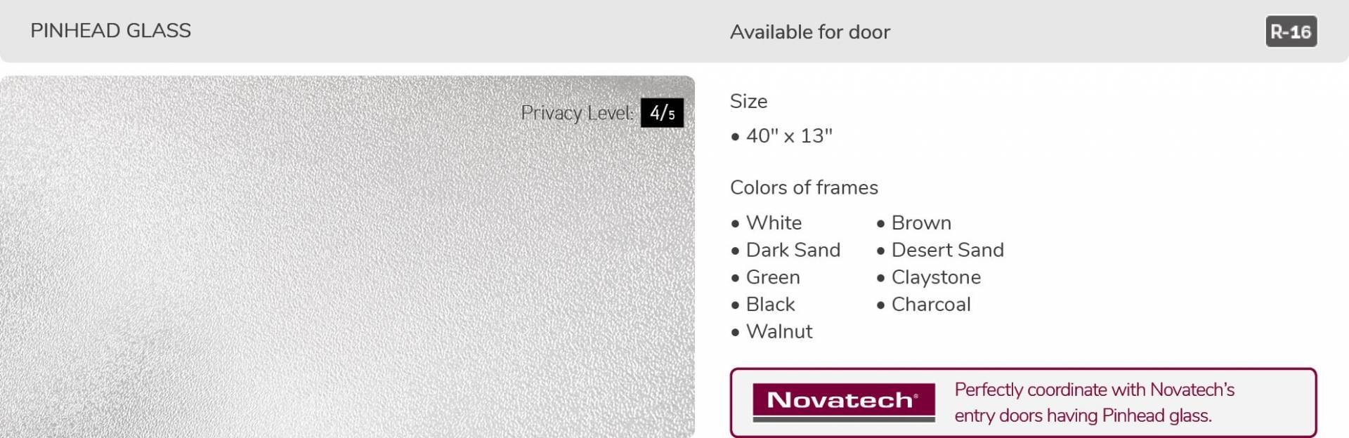 Pinhead glass, 40' x 13', available for door R-16